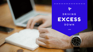 Driving Excess Down