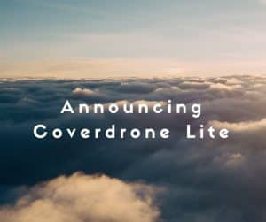 Announcing Coverdrone Lite